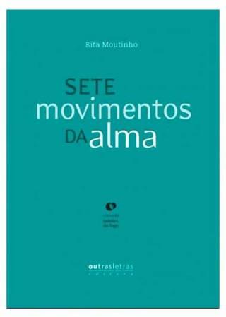 Ladrões de Fogo: Sete movimentos da alma