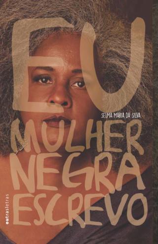 Eu, Mulher Negra, Escrevo