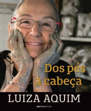 Luiza Aquim: dos pés à cabeça