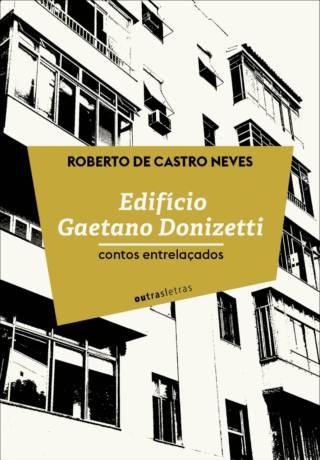 Edifício Gaetano Donizetti: contos entrelaçados